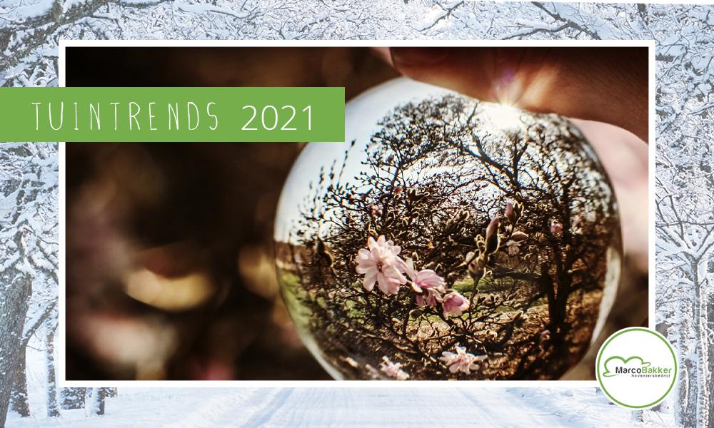 De tuintrends van 2021